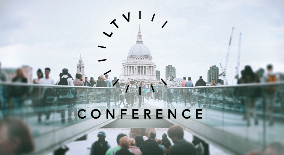 LTV Conf, May 2018, London featured image